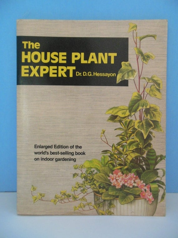 The house plant expert by dr.d.g.hessayon