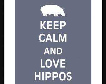 Keep Calm and Love Hippos - Hippos - Art Print - Keep Calm Art Prints - Posters