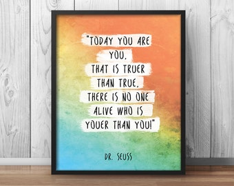 """Dr Seuss Quote Poster """"Today you are you"""" Children's room Quote Kids Room Wall Art Watercolor Positive Quote Print - 054"""