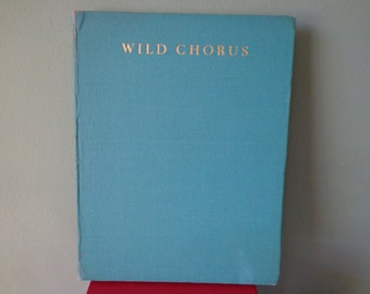Vintage Book Wild Chorus, Written And Illustrated By Peter Scott In 1947, Printed And Bound Using War Economy Paper, Colour and Sepia Plates