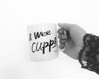 A Wee Cuppa Scottish typography mug