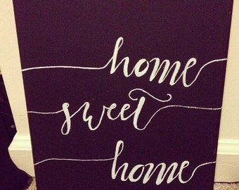 Home Sweet Home Canvas Painting 11x14