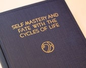25 PER CENT OFF Self-Mastery and Fate with the Cycles of Life 12th Ed. 1950, Rosicrucian text