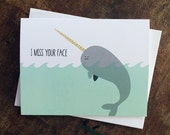 I Miss Your Face Narwhal Card, Long Distance, Friendship Card, Love Card