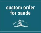 Custom Order for Sande