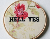 Accentuate The Positive Hell Yes Wall Decor Hand Embroidery