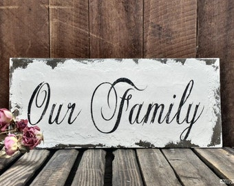 OUR FAMILY Sign, Photo Prop, Photography Props, Family Photo, VINTAGE Sign, 14 x 6, Shabby Chic Sign, Blended Family Sign