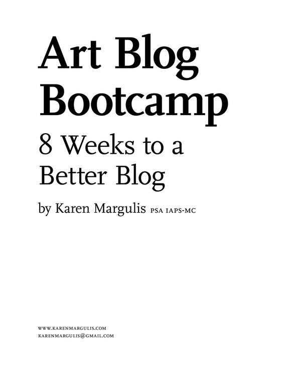 Blogging for Artists: 8 Weeks to a Better Blog Art Tutorial  booklet workbook
