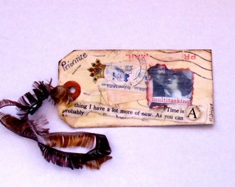 Shipping Tag, mixed media, original collage,   beeswax, art tag, collage Bookmark, love tag, Vintage tag