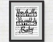 """You & Me Together We Could Do Anything, Baby - 8x10"""" or 11x14"""" Dave Matthews Band : Typography Song Lyrics on Sheet Music Wall Art Print"""