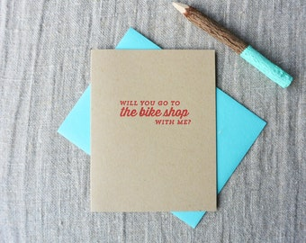 Letterpress Greeting Card - Join Me - Will You Go to the Bike Shop With Me? - JNM-051