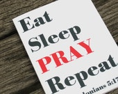 Inspirational Note Cards - Eat Sleep Pray Repeat - Religious Stationery