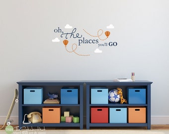 Oh The Places You'll Go Hot Air Balloons Clouds - Nursery - Bedroom - Home Decor - Vinyl Wall Art Words Decals Graphics Stickers Decals 1807