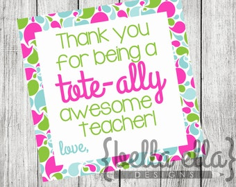 Tote Teacher Gift Tag End of Year Gift