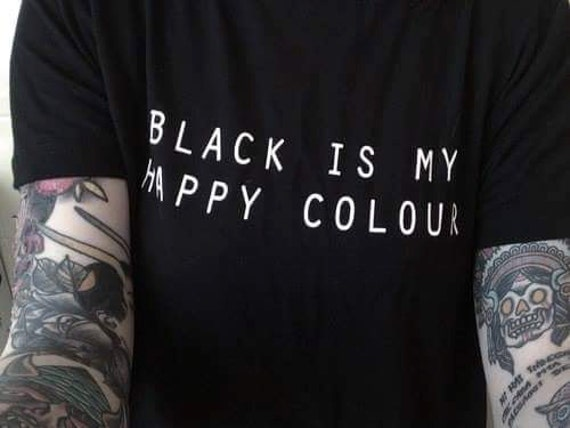 black is my happy colour cool tumblr tee. Black Bedroom Furniture Sets. Home Design Ideas
