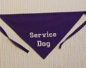 Service Dog in TIE Style Dog Bandana Sizes S to XL Choice of Fabric