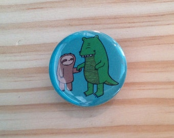 Sloth and Alligator Button or Magnet