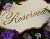 Glitter reserved sign, wedding sign, reserved sign, gold glitter