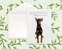 """Doberman Card - with quote AA Milne -""""If you live to be a hundred, I want to live to be a hundred minus one day so I never have to live..."""