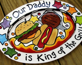 Custom BBQ Platter Our Daddy is King of the Grill large medium or XL oval serving dish