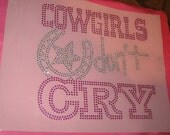 Heat Transfer in Silvery Clear & Fuchsia Cowgirls Don't Cry for your diy home project