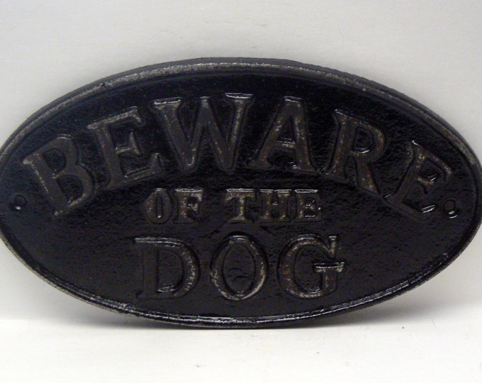 Beware of the Dog Cast Iron Sign Shabby Chic Black Gate Fence Home Decor