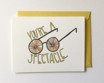 You're A Spectacle - Love Card