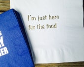 Ready to ship!  25 white luncheon 3 ply napkins embossed with gold metallic foil.  I'm just here for the food.