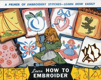 Old Embroidery Transfer a Quality Reproduction 101 Learn How to Embroider A Primer of Embroidery Stitches 1940s