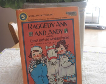 Dell Yearling Vintage Book Raggedy Ann and Andy and the Camel with Wrinkly Knees Johnny Gruelle