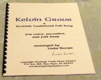 KELVIN GROVE, Scottish Folk Song for harp, recorder, voice, arr. by Linda Swope