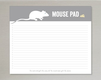 mouse pad // notepad // mouse // cheese // the early bird gets the worm, but the second mouse gets the cheese // skel design // skel