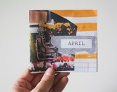 April - A tiny monthly zine - thoughts, collages, and random hilarity
