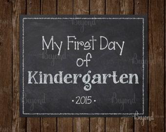 My First Day of Kindergarten (Kinder) Instant Download Printable School Chalkboard Sign - JPEG