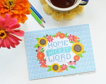 Home Is The Nicest Word There Is, Home Sweet Home, Inspirational Quote, Wildflowers, Floral Art Print 5x7, 8x10, 11x14