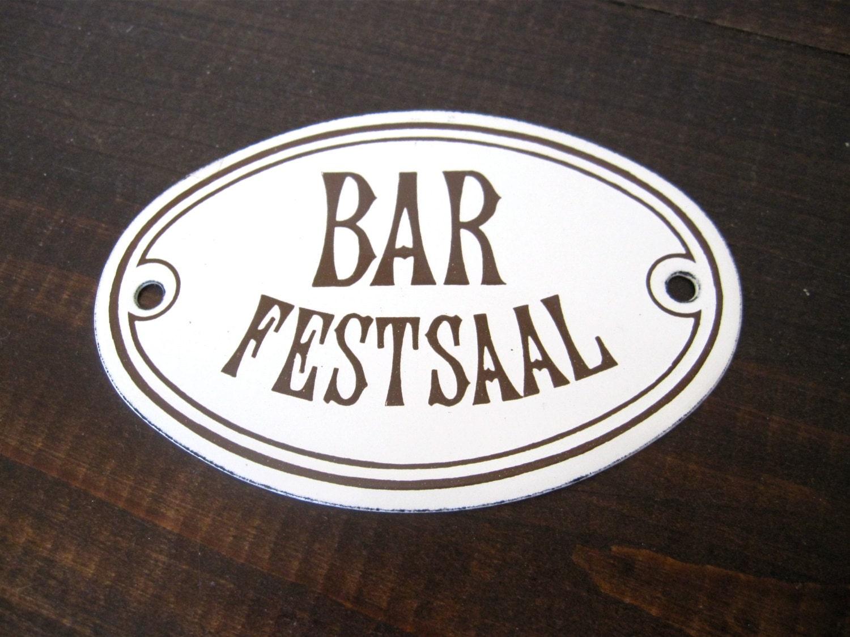 Vintage bar festsaal sign enamel metal sign by dodo designs for Design geschenke