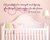 She Is Clothed In Strength and Dignity Vinyl Wall Decal