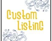 Custom Listing for Nicholas