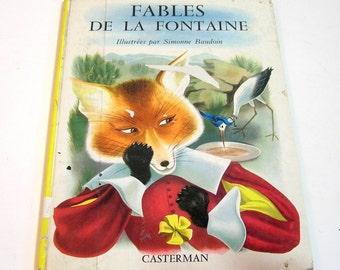 Fables de La Fontaine -1955 French Childrens Book - Illustrated By Simonne Baudoin