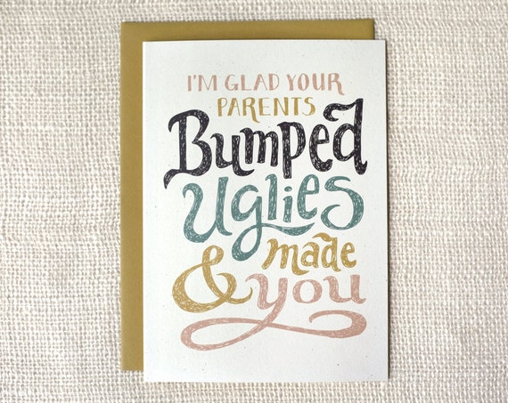 Funny Birthday Card - Bumped Uglies