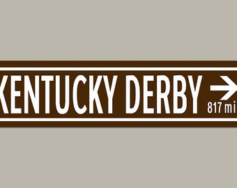 Custom Kentucky Derby Horse Racing Road Sign