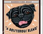 Black Pug Art - Grunting Pug Coffee  -  8x10 art print by Krista Brooks