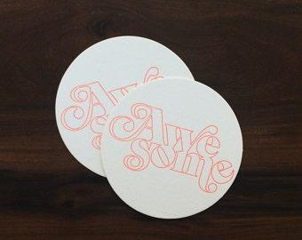 "AWESOME 4"" Letterpress Coasters - Set of 10"