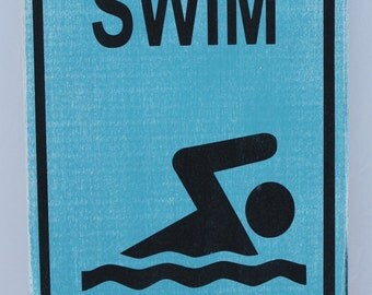 Cute swimming sign to display next to your pictures of swimming in your favorite spot