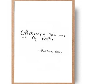Charlotte Bronte 'my home'  author quote - hand written, hand drawn // minimalist home decor print // INSTANT DOWNLOAD