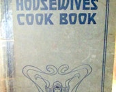1917 Larkin Products Housewives' Cookbook  548 Recipes