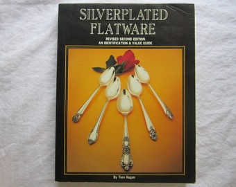 vintage book - Silverplated Flatware identification and value guide - Tere Hagan - circa 1984