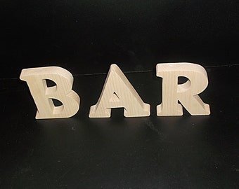 BAR Stand Alone Wood Letters Unfinished Style 1 Stk No. B-1-.75-4-SA