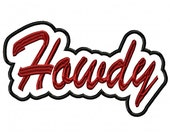 Howdy Script with Background Embroidery Machine Applique 18021