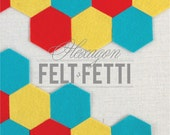 Felt Hexagons, felt-fetti shapes
